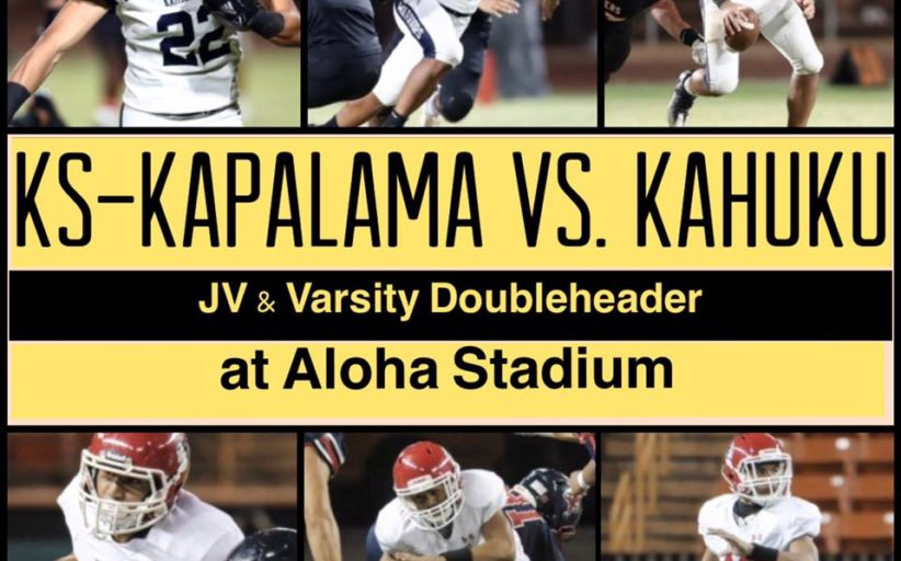 KS-Kapalama vs. Kahuku will be played at Aloha Stadium